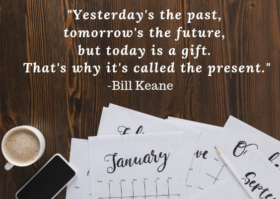 live in the present moment bill keane quote