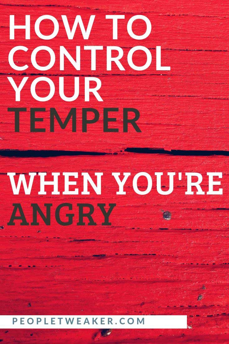 how to control your temper when you're angry
