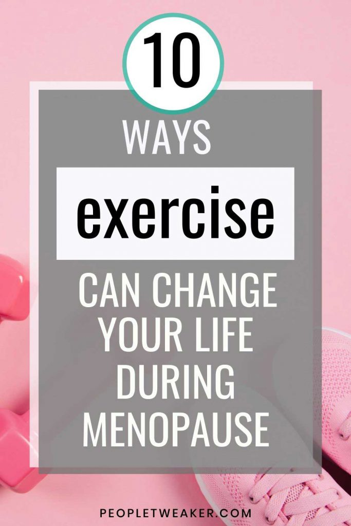 10 ways exercise can improve your menopausal life