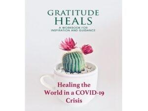 Gratitude Heals: Healing the world